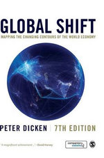 Global Shift : Mapping the Changing Contours of the World Economy - Peter Dicken