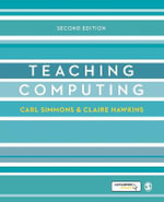 Teaching Computing : Developing as a Reflective Secondary Teacher - Carl Simmons