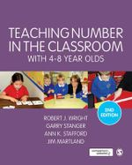 Teaching Number in the Classroom With 4-8 Year Olds - Robert J. Wright