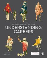 Understanding Careers : Metaphors of Working Lives - Kerr Inkson