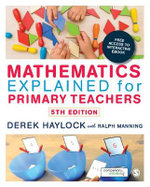 Mathematics Explained for Primary Teachers - Derek Haylock