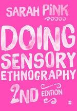 Doing Sensory Ethnography - Sarah Pink