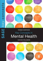 Key Concepts in Mental Health 2014 - David Pilgrim