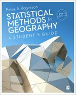 Statistical Methods for Geography : A Student's Guide - Peter A. Rogerson