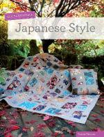 Quilt Essentials : Japanese Style - Susan Briscoe