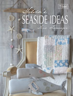 Tilda's Seaside Ideas : Birthdays, Weddings, Christmas, Easter, Halloween ... - Tone Finnanger