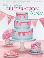 Chic & Unique Celebration Cakes - Zoe Clark