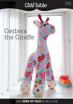 Gerbera the Giraffe - Editors Of David &. Charles