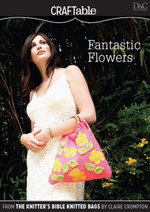 Fantastic Flowers - Editors of D&C