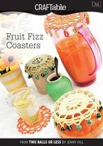 Fruit Fizz Coasters - Editors Of David &. Charles