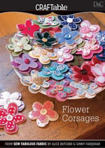 Flower Corsages - Editors Of David &. Charles