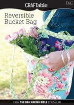 Reversible Bucket Bag - Editors Of David &. Charles