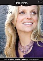 Lilac Loops - Editors Of David &. Charles