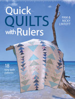 Quick Quilts with Rulers : 18 Easy Quilt Patterns - Pam Lintott