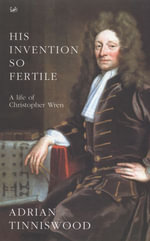 His Invention So Fertile - Adrian Tinniswood