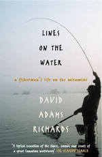 Lines On The Water - David Adams Richards