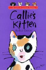 Callie's Kitten - Adèle Geras