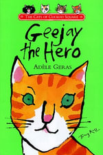 Geejay The Hero - Adèle Geras