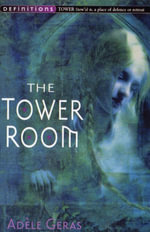 The Tower Room : Egerton Hall Trilogy 1 - Adele Geras