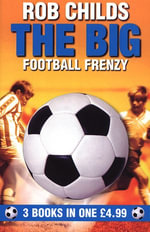 The Big Football Frenzy - Rob Childs