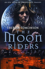 The Moon Riders - Theresa Tomlinson