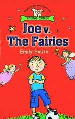Joe v. the Fairies - Emily Smith