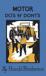 Motor Do's and Dont's - Harold Pemberton