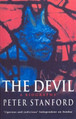 The Devil : A Biography - Peter Stanford