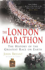 The London Marathon - John Bryant
