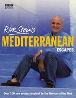 Rick Stein's Mediterranean Escapes - Rick Stein