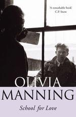 School For Love - Olivia Manning