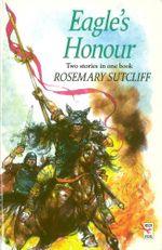 Eagle's Honour - Rosemary Sutcliff