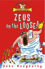Zeus On The Loose - John Dougherty