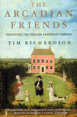 The Arcadian Friends - Tim Richardson