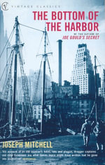 The Bottom Of The Harbor - Joseph Mitchell