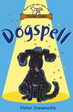 Dogspell - Helen Dunwoodie