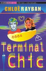 Terminal Chic - Chloe Rayban
