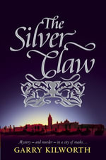 The Silver Claw - Garry Kilworth
