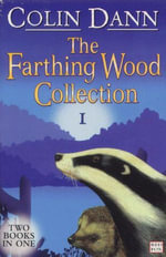 Farthing Wood Collection 1 - Colin Dann