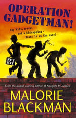 Operation Gadgetman! - Malorie Blackman