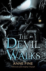 The Devil Walks - Anne Fine