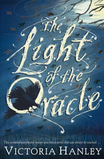 The Light of the Oracle - Victoria Hanley