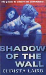 Shadow of the Wall - Christa Laird