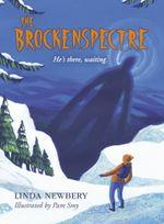 The Brockenspectre - Linda Newbery