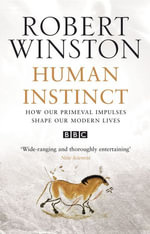 Human Instinct - Robert Winston