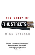 The Story of The Streets - Mike Skinner