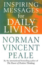 Inspiring Messages For Daily Living - Norman Vincent Peale