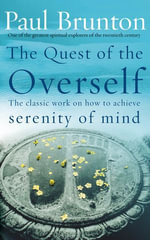 The Quest Of The Overself - P Brunton