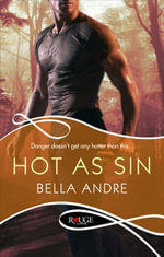 Hot As Sin : The Hotshot Firefighters Series Ebook Editions : Book 2 - Bella Andre