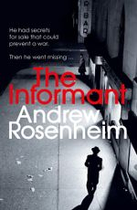 The Informant - Andrew Rosenheim